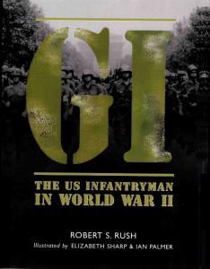 General Military - GI - Us Infantryman in World War II
