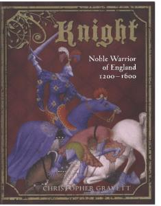 General Military - Knight, Noble Warrior of England 1200-1600