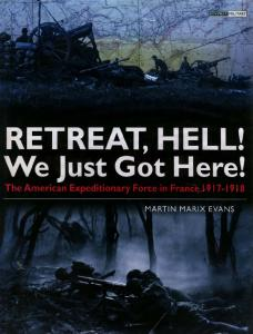 General Military - Retreat, hell! We just got here - The American Expeditionary Force in F