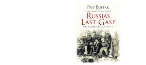 General Military - Russias Last Gasp