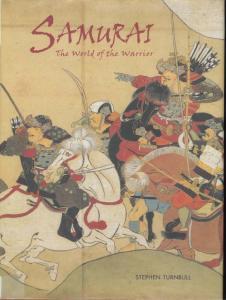 General Military - Samurai - The World of the Warrior