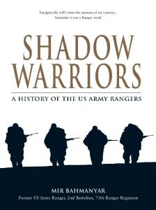 General Military - Shadow Warriors A History of the US Army Rangers