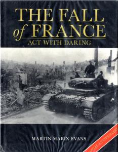 General Military - The Fall of France - Act with Daring