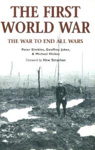 General Military - The First World War - The War to End All Wars