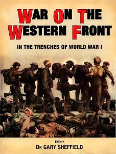 General Military - War on the Western Front. In the Trenches of World War I