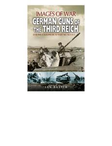German Guns of the Third Reich (Images of War) by Ian Baxter