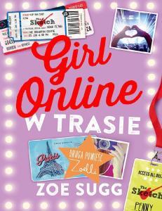 Girl Online w trasie - Girl Online Tom 2 - Zoe Sugg