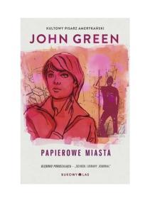 Green John Papierowe miasta