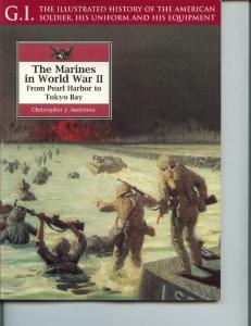 (Greenhill - G.I. Series 021) The Marines in World War II - From Pearl Harbor to Tokyo Bay