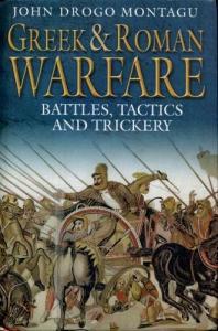 Greenhill - Greek and Roman Warfare - Battles, Tactics and Trickery
