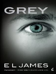 Grey Piecdziesiat twarzy Greya oczami Christiana EL James
