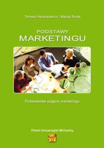 Harackiewicz Tomasz i Maciej Rydel - Podstawy marketingu