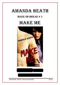 Heath Amanda - Make Me