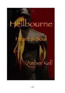 Hellbourne 03 Amber Kell Heart Soul