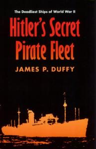 Hitlers Secret Pirate Fleet