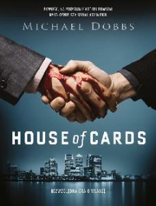 House of Cards.01 Bezwzgledna gra - Michael Dobbs