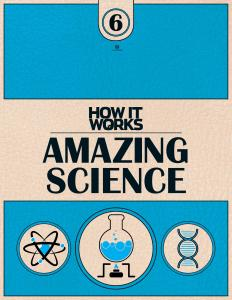 How It Works Book of Amazing - Science 1-Edition