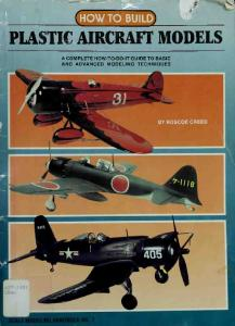 How to Build Plastic Aircraft Models