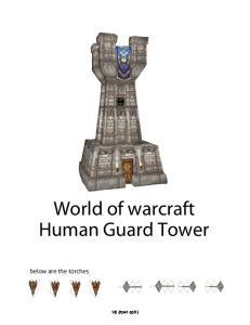 Human Guard Tower