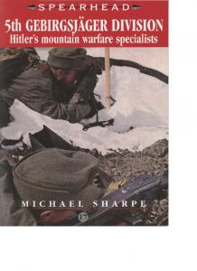 Ian Allan - Spearhead 17 - 5th Gebirgsjager Division - Hitlers mountain warfare specialist