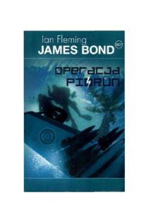 Ian Fleming James Bond 09 Operacja Piorun