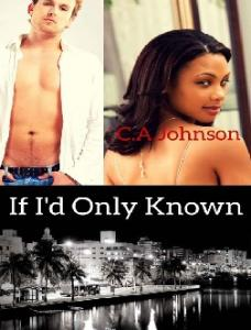 If Id Only Known C.A.Johnson