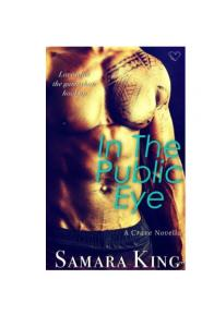 In The Public Eye - Samara King