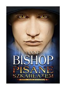Inni tom 1 Pisane szkarlatem - Bishop Anne
