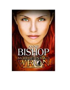 Inni tom 2 Morderstwo wron - Bishop Anne