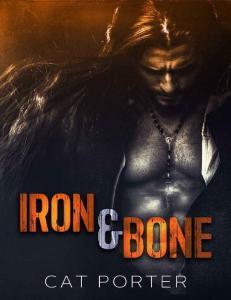 Iron & Bone (Lock & Key #3) - Cat Porter