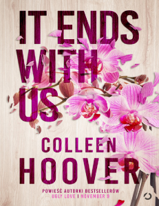 It Ends with Us - Colleen Hoover(Nasz koniec)