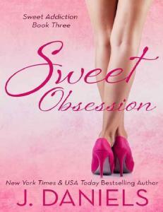J. Daniels - Sweet Obsession (ang.)