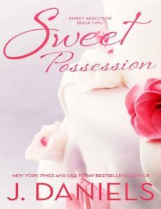 J. Daniels - Sweet Possession (ang.)