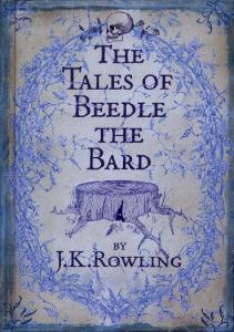 J K Rowling The Tales of Beedle the Bard