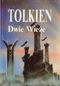 J. R. R. Tolkien - Wladca Pierscieni - Tom 2 - Dwie Wieze