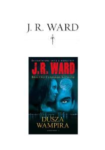 J. R. Ward - Bractwo Czarnego Sztyletu 8 - Dusza Wampira