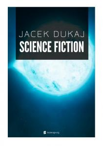 Jacek Dukaj Science fiction