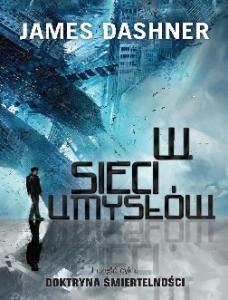 James Dashner - W sieci umyslow