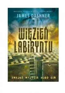 James Dashner - Wiezien Labiryntu_01 - Wiezien Labiryntu