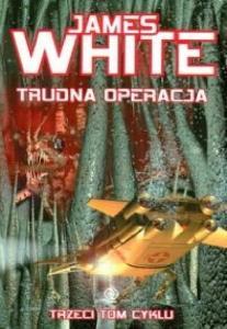 James White - Szpital kosmiczny 03 - Trudna operacja