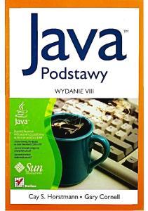 Java Podstawy wyd VIII C S Horstmann G Cornell