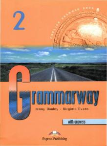 Jenny Dooley, Virginia Evans Grammarway 2 with answers 1999