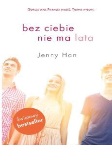 Jenny Han Lato Bez ciebie nie ma lata 2