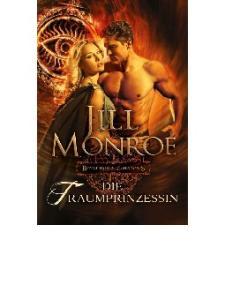 Jill Monroe - Royal House of Shadows 02 - Die Traumprinzessin