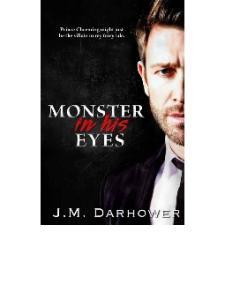 J.M. Darhower - Monster in His Eyes 01