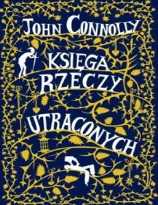 John Connolly - Ksiega rzeczy utraconych