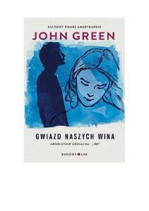 John Green Gwiazd naszych wina