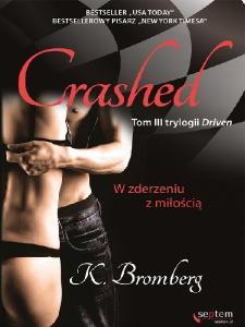 K Bromberg Crashed W zderzen