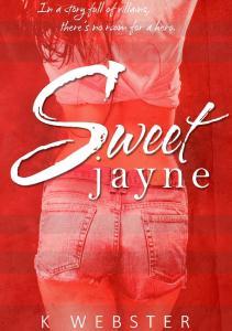 K. Webster - Sweet Jayne