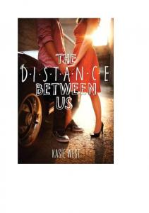 Kasie West The Distance Between Us (PL)
